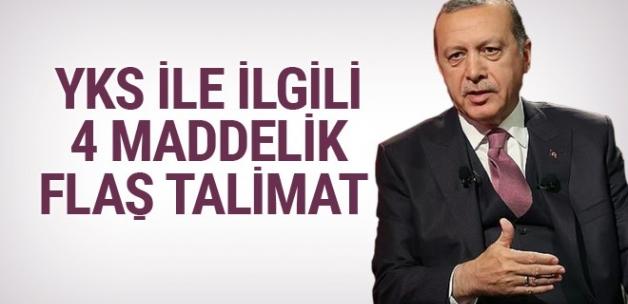 Erdoğan'dan YKS ile ilgili flaş talimat!