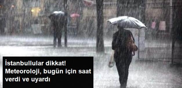Meteoroloji, İstanbulluları Uyardı: Akşam Saatlerine Dikkat, Sağanak Geliyor
