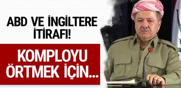 Barzani'den ABD'ye tepki! Komployu örtmek için...