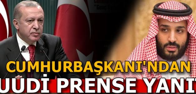 Cumhurbaşkanı Erdoğan'dan Suudi prense yanıt!