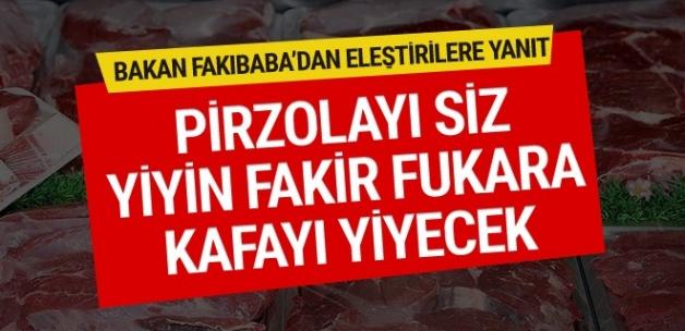Eşref Fakıbaba isyan etti: Pirzolayı siz yiyin fakir fukara kafayı yiyecek