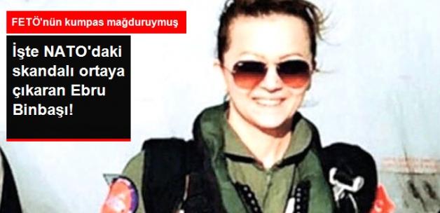 NATO'daki Skandalını Ortaya Çıkaran İsim Ortaya Çıktı: Ebru Binbaşı