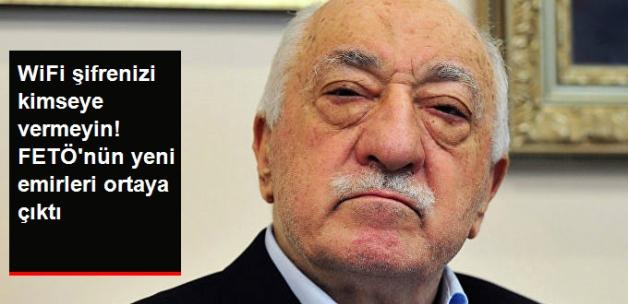 Terörist Başı Gülen'in, FETÖ Militanlarına Verdiği Yeni Talimatlar Ortaya Çıktı