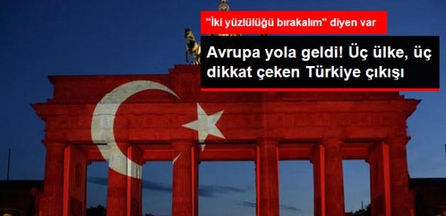 Almanya, Hollanda ve Bulgaristan'dan Dikkat Çeken Türkiye Çıkışları