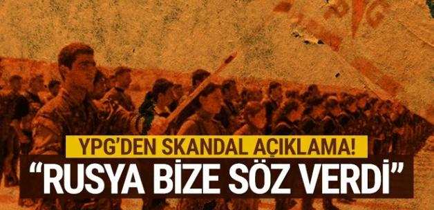 """YPG'den skandal açıklama: """"Rusya bize söz verdi"""""""