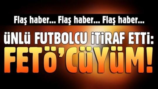 Zafer Biryol itirafçı oldu! FETÖ'cü futbolcuları tek tek açıkladı