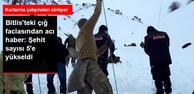 Bitlis'teki Çığ Faciasında Şehit Sayısı 5'e Yükseldi! Arama Kurtarma Çalışmaları Sürüyor