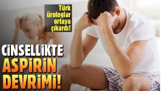 Cinsellikte aspirin devrimi! Erkekler bu habere çok sevinecek