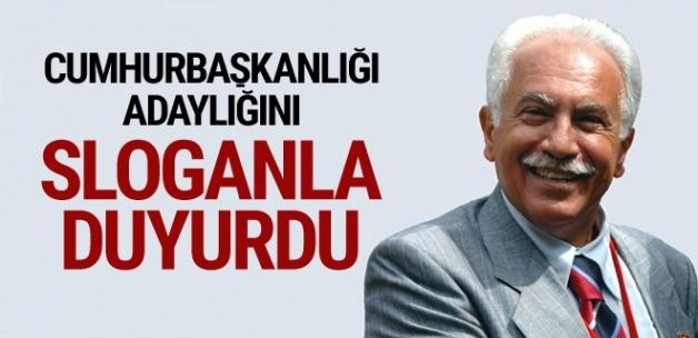 Doğu Perinçek Cumhurbaşkanlığı adaylığını sloganla duyurdu!