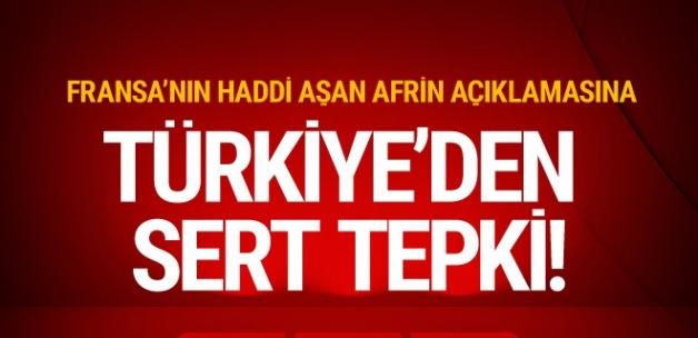 Fransa'dan haddi aşan Afrin açıklaması! Türkiye'den anında yanıt