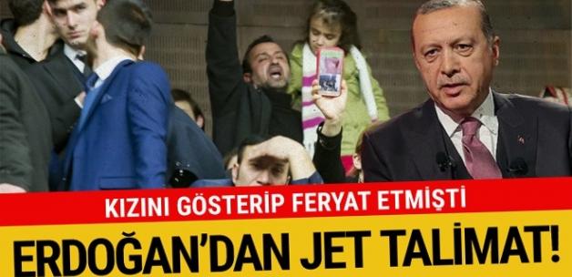 Kızını gösterip feryat etmişti! Erdoğan'dan jet talimat
