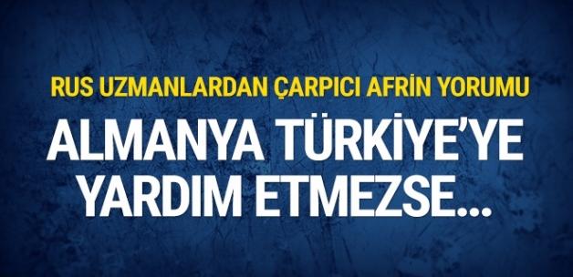 Rus uzmanlardan Afrin yorumu! Almanya Türkiye'ye yardım etmezse...