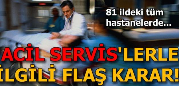 Sağlık Bakanlığı'ndan 'Acil Servis' genelgesi! Tüm hastanelerde uygulanacak..