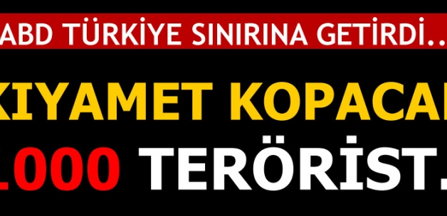 Son dakika... ABD, Türkiye sınırına 1000 PKK'lı terörist yerleştirdi