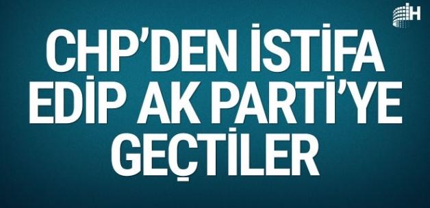 CHP'de şok istifa! AK Parti'ye geçtiler