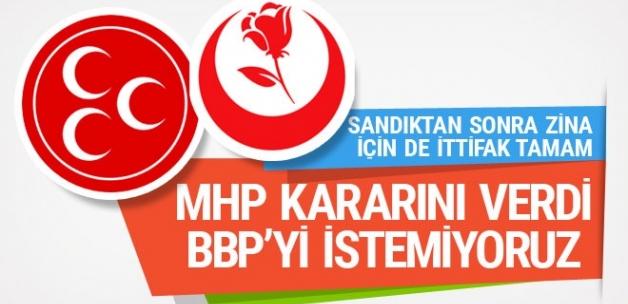 MHP: BBP'nin parti olarak ittifaka katılmasına karşıyız