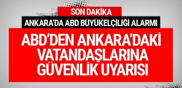 ABD'nin Ankara Büyükelçiliği'nde alarm