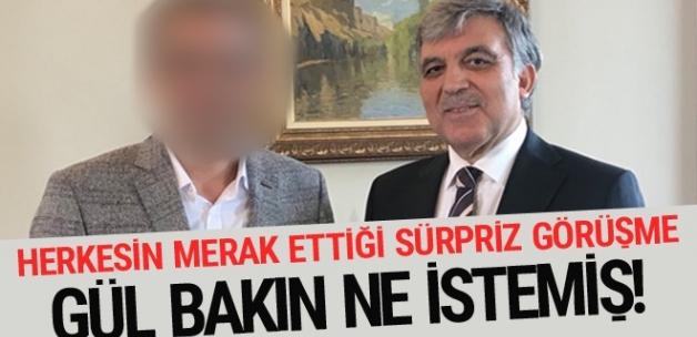 Abdullah Gül'ün görüştüğü sürpriz isim! Bir saat baş başa..