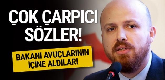 Bilal Erdoğan'dan çarpıcı sözler! Bakanı avucunun içine aldılar