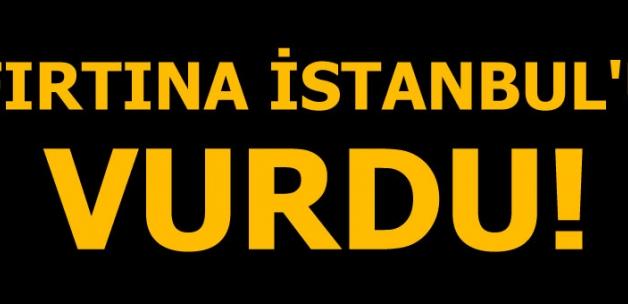 Fırtına Marmara'yı vurdu!