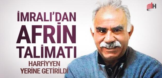 Öcalan'dan Afrin talimatı! Aynen uygulanıyor...
