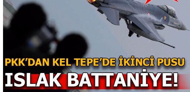 PKK'nın son taktiği ıslak battaniye!