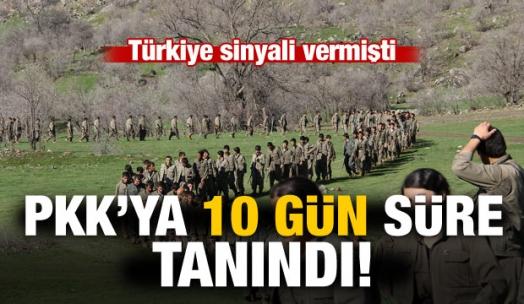 PKK'ya 10 gün süre tanındı