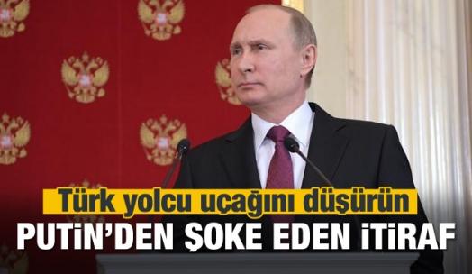 Putin'den şok itiraf: Türk yolcu uçağını düşürün