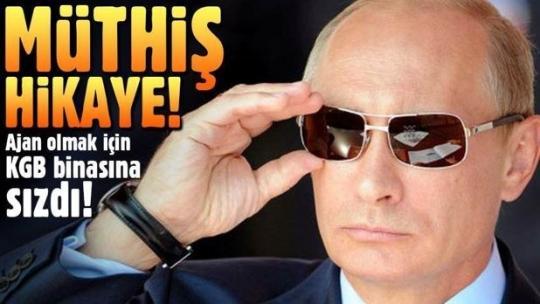 Putin nasıl KGB ajanı oldu?