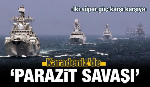 Rusya ile ABD arasında Karadeniz'de Parazit Savaşı