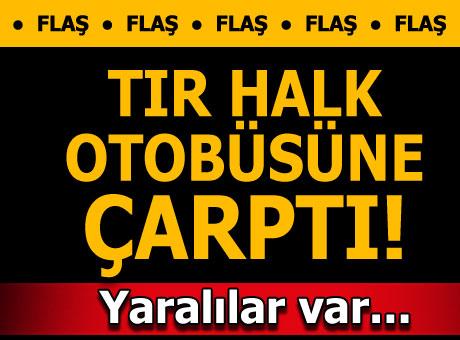 Son dakika... İstanbul'da TIR, halk otobüsüne çarptı!