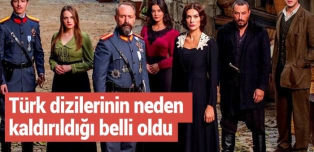 Türk dizilerinin neden kaldırıldığı belli oldu