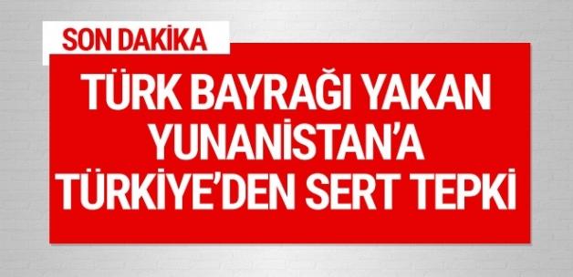 Türkiye'den Yunanistan'a bayrak tepkisi: Derhal yakalayın