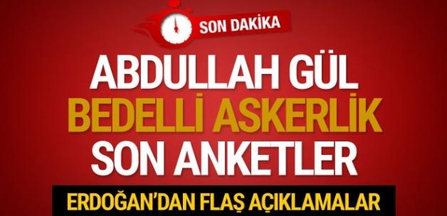 Erdoğan'dan bedelli askerlikle ilgili bomba açıklama..