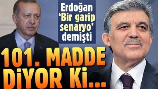 Erdoğan'ın 'garip senaryo' dediği ihtimal Anayasa'da gizli!