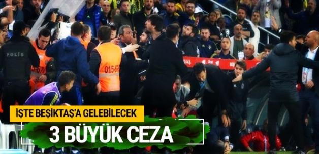 Maça çıkamama kararı alan Beşiktaş'a gelebilecek 3 büyük ceza