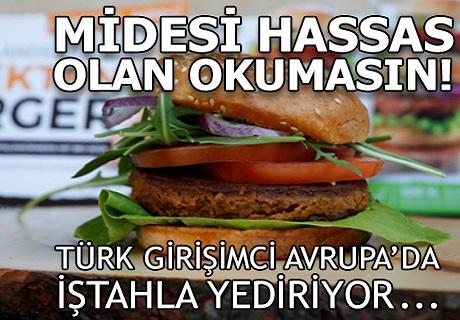 Midesi hassas olan okumasın! Türk girişimci Avrupa'da iştahla yediriyor!