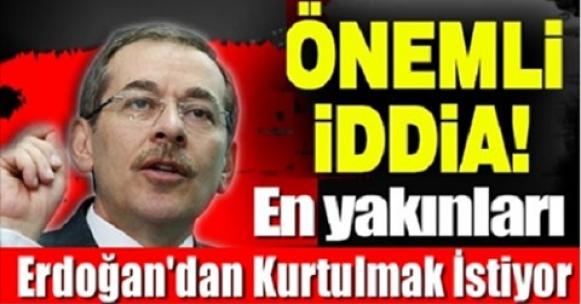 Şok… şok…şok Erdoğan'dan Kurtulmak İstiyor