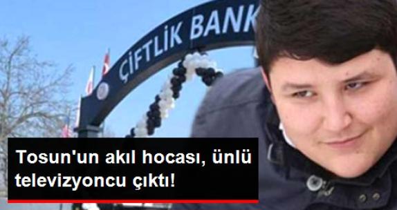Tosun'un Akıl Hocası ünlü televizyoncu çıktı!