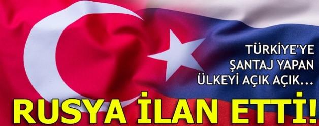 Türkiye'ye şantaj yapan ülkeyi açık açık...