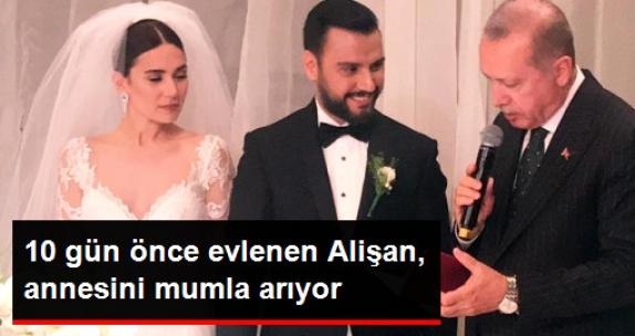 10 Gün Önce Evlenen Alişan, Anne Evini Özledi