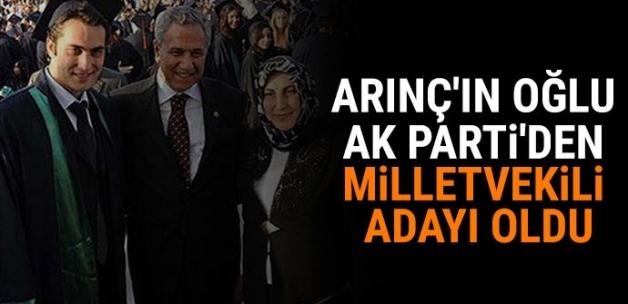 Arınç'ın oğlu AK Parti'den milletvekili adayı oldu