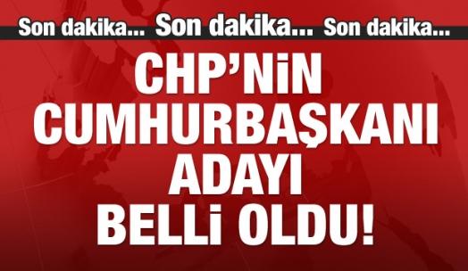 CHP'nin cumhurbaşkanı adayı belli oldu!