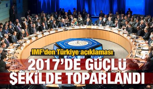 IMF: Türkiye 2017'de güçlü şekilde toparlandı