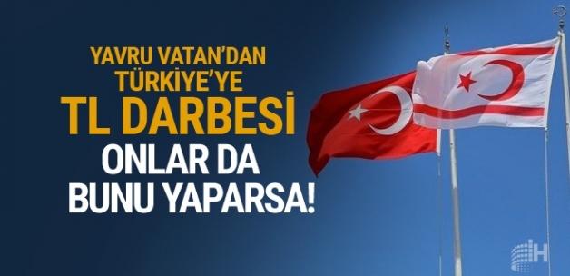 KKTC'den Türkiye'ye TL darbesi! Onlar da bunu yaparsa