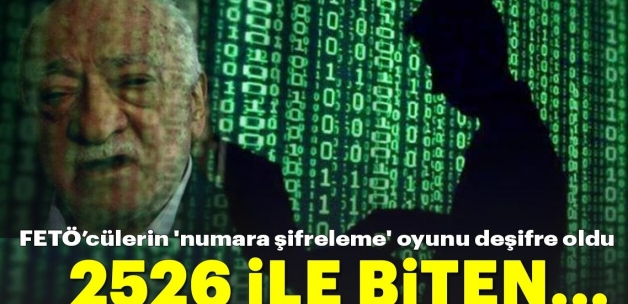 Son dakika: FETÖ üyelerinin 'numara şifreleme' oyunu deşifre oldu