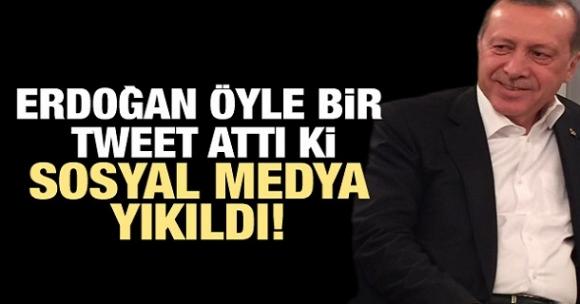 Erdoğan öyle bir tweet attı ki sosyal medya yıkıldı!