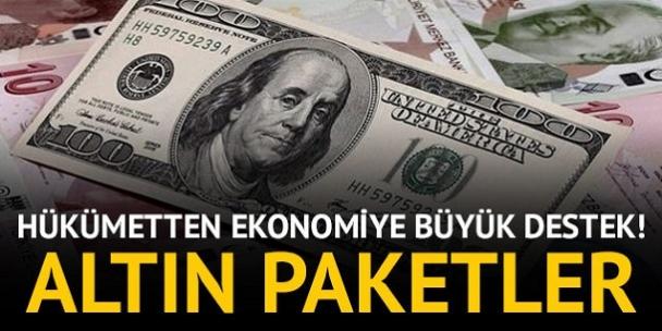Hükümetten ekonomiye büyük destek! Altın paketler
