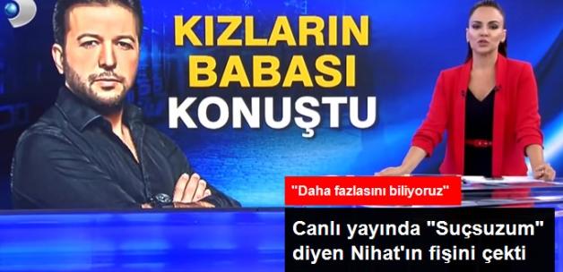 """Canlı yayında """"Suçsuzum"""" diyen Nihat'ın fişini çekti! """"Daha fazlasını biliyoruz!"""""""
