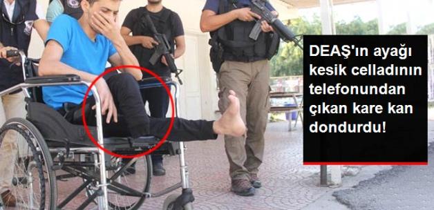 DEAŞ'ın ayağı kesik celladının telefonundan çıkan kare kan dondurdu!